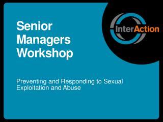 Senior Managers Workshop
