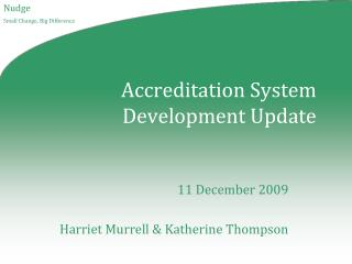 Accreditation System Development Update