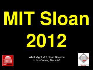 MIT Sloan 2012