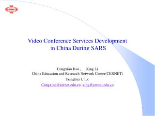 Video Conference Services Development  in China During SARS