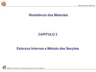CAPITULO 3 Esforços Internos e Método das Secções