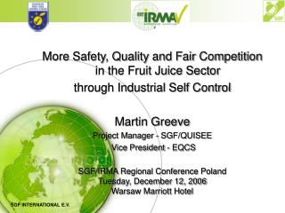More Safety, Quality and Fair Competition in the Fruit Juice Sector