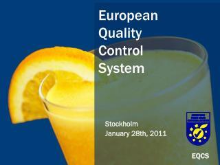 European Quality Control  System