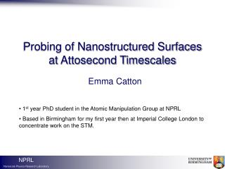 Probing of Nanostructured Surfaces at Attosecond Timescales