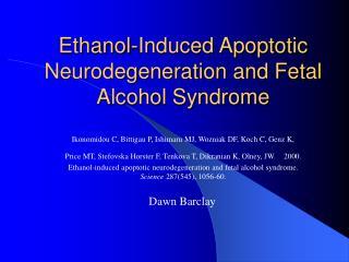 Ethanol-Induced Apoptotic Neurodegeneration and Fetal Alcohol Syndrome