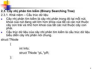 2.3. Cây nhị phân tìm kiếm (Binary Searching Tree) 2.3.1. Khái niệm – Cấu trúc dữ liệu