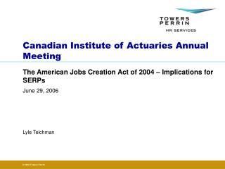 Canadian Institute of Actuaries Annual Meeting