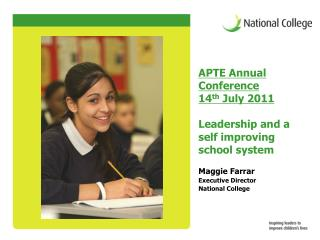 APTE Annual Conference  14 th  July 2011 Leadership and a self improving school system