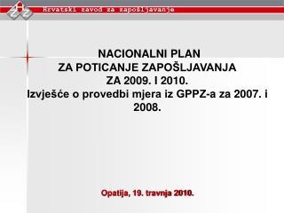 Nacionalni plan za poticanje  zapošljavanja za 2009. i 2010. (NPPZ)