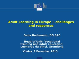 Adult Learning in Europe � challenges and responses