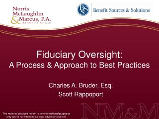 Fiduciary Oversight: A Process  Approach to Best Practices