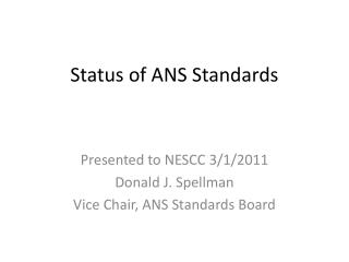 Status of ANS Standards