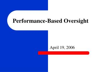 Performance-Based Oversight