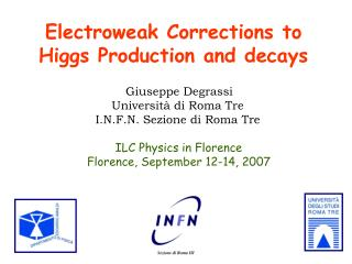 Electroweak Corrections to Higgs Production and decays