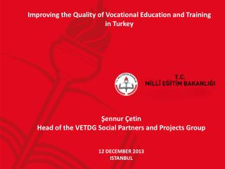 Improving the Quality of Vocational Education and Training in Turkey