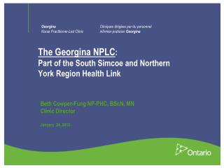 The Georgina NPLC :  Part of the South Simcoe and Northern York Region Health Link