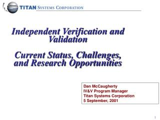 Independent Verification and Validation  Current Status, Challenges, and Research Opportunities