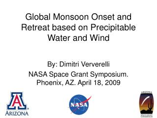 Global Monsoon Onset and Retreat based on Precipitable Water and Wind
