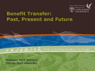Benefit Transfer:  Past, Present and Future