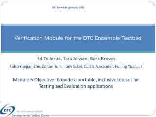 Verification Module for the DTC Ensemble Testbed