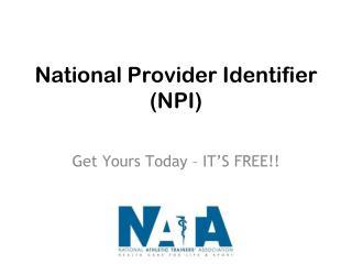 National Provider Identifier (NPI)