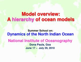 Model overview: A  hierarchy  of ocean models