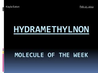 Hydramethylnon Molecule of the Week