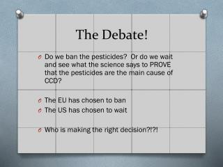 The Debate!