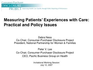 Measuring Patients' Experiences with Care: Practical and Policy Issues