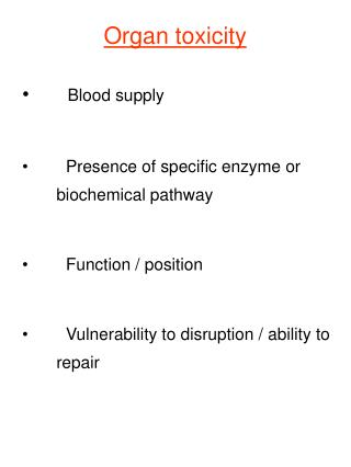 Organ toxicity