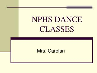 NPHS DANCE CLASSES