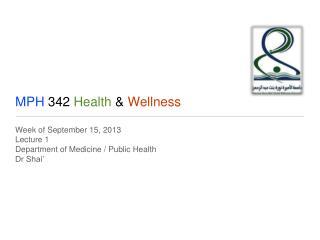 MPH  342  Health  &  Wellness