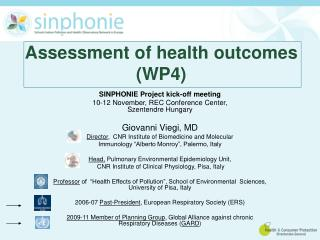 Assessment of health outcomes (WP4)