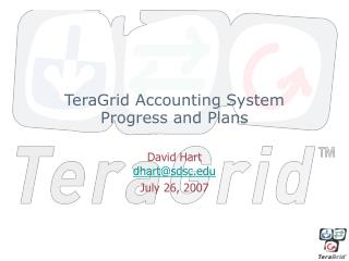 TeraGrid Accounting System Progress and Plans