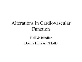 Alterations in Cardiovascular Function
