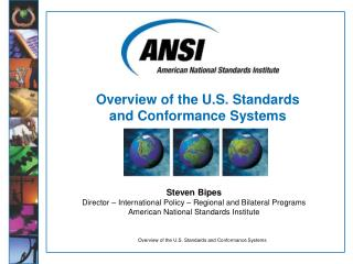 Overview of the U.S. Standards and Conformance Systems