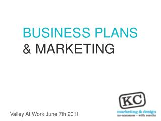 BUSINESS PLANS & MARKETING