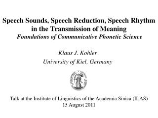Klaus J. Kohler University of Kiel, Germany