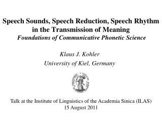 Klaus J. Kohler University of Kiel, Germany
