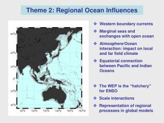 Theme 2: Regional Ocean Influences