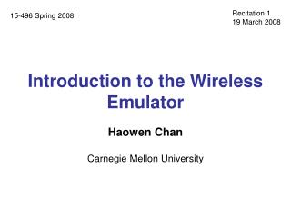Introduction to the Wireless Emulator