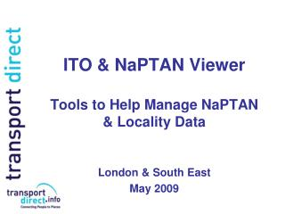 ITO & NaPTAN Viewer Tools to Help Manage NaPTAN & Locality Data