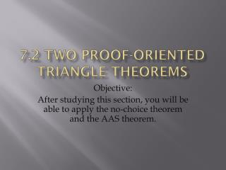 7.2 Two Proof-Oriented Triangle theorems