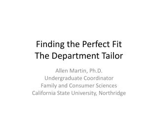 Finding the Perfect Fit The Department Tailor