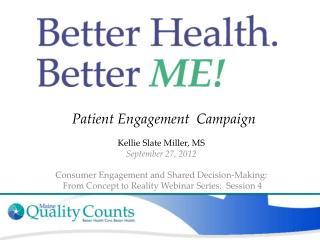 Patient Engagement  Campaign