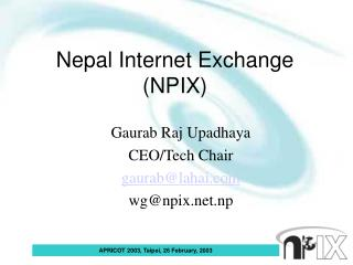 Nepal Internet Exchange (NPIX)