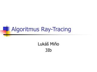 Algoritmus Ray-Tracing