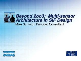 Beyond 2oo3:  Multi-sensor Architecture in SIF Design