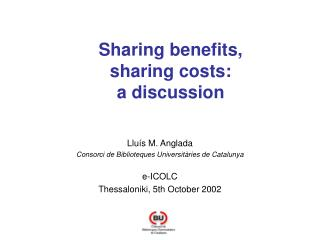 Sharing benefits, sharing costs: a discussion