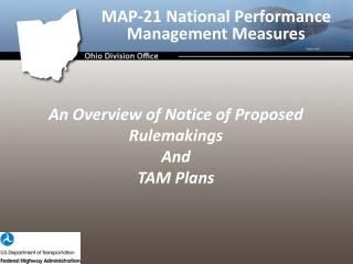 An  Overview of Notice of Proposed  Rulemakings And  TAM Plans